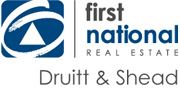 First National Real Estate Druitt & Shead Real Estate Agency